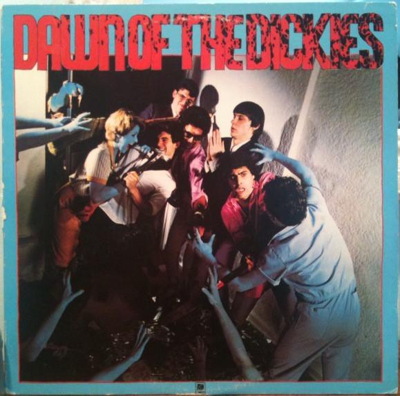 DAWN OF THE DICKIES    UK original, great classic early melody punkalbum!