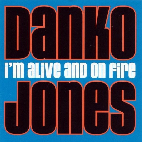 I'M ALIVE AND ON FIRE    Incl 2 bonus tracks.