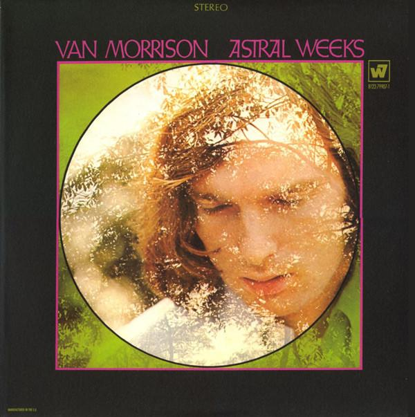 ASTRAL WEEKS    Deluxe reissue