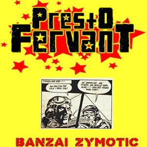 BANZAI /  ZYMOTIC    150 numbered copies