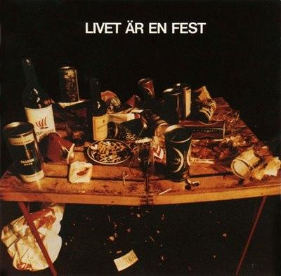 LIVET ÄR EN FEST  2009 edition with gatefold sleeve