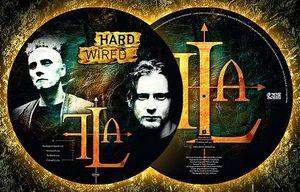 HARD WIRED   Picture Disc Vinyl, 500 copies