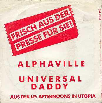 UNIVERSAL DADDY   Original German Promo with special promo sleeve, Plays same song on both sides, Ve