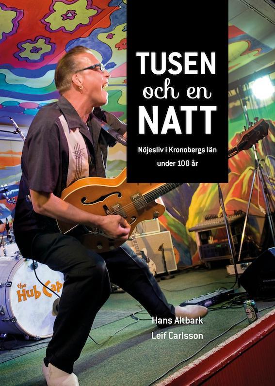 Bok om rock rockhistorien i Kronobergslän under 100 år