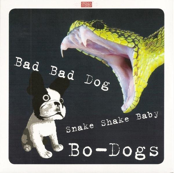 BAD BÁD DOG / Snake shake Bay    Red Vinyl