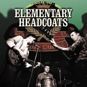 ELEMENTARY HEADCOATS (THE SINGLES 1990-1999)