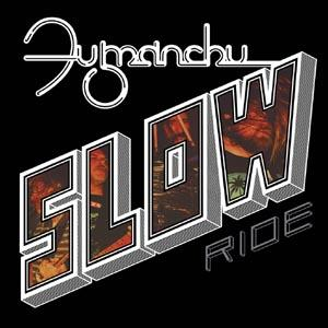 SLOW RIDE/FUTURE TRANSMITTER Red vinyl