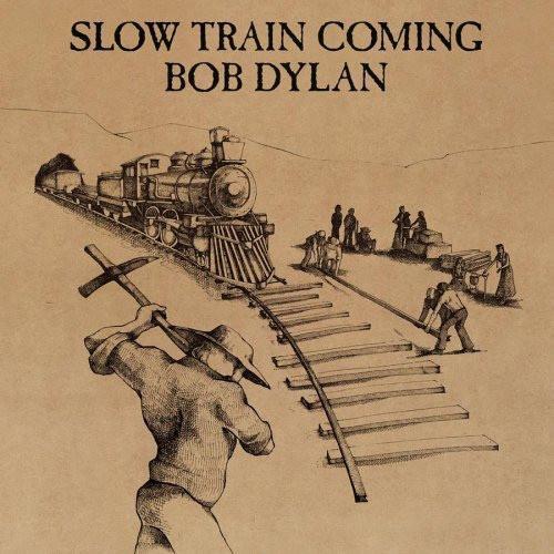 SLOW TRAIN COMING Dutch Pressing Toc