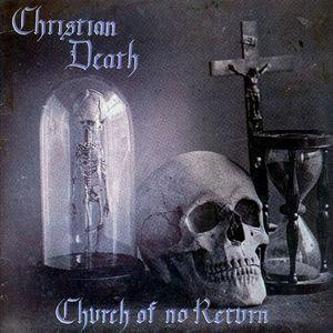 CHURCH OF NO RETURN / Church Of No Return (Endured)