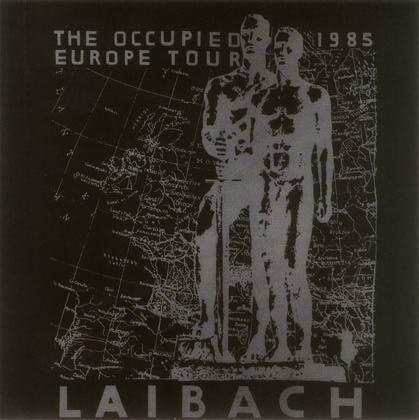 THE OCCUPIED EUROPE TOUR 1985