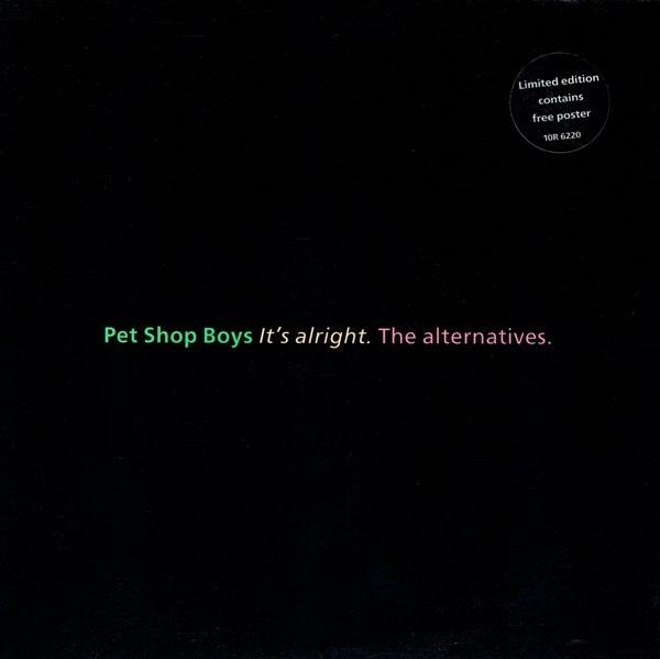 IT''S ALRIGHT (THE ALTERNATIVES) / It''s Alright (Extended Dance Mix)
