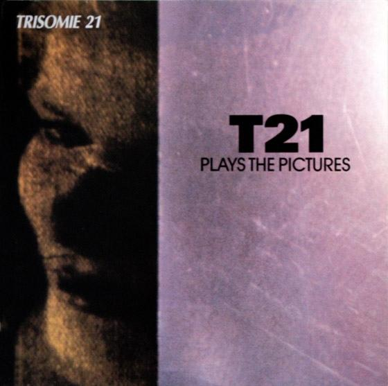 T21 PLAYS THE PICTURES