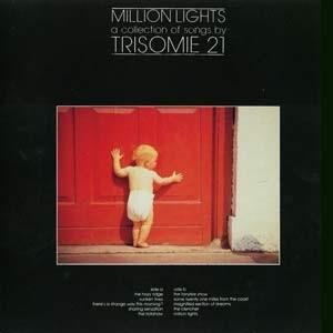 MILLION LIGHTS - A COLLECTION OF SONGS BY TRISOME 21