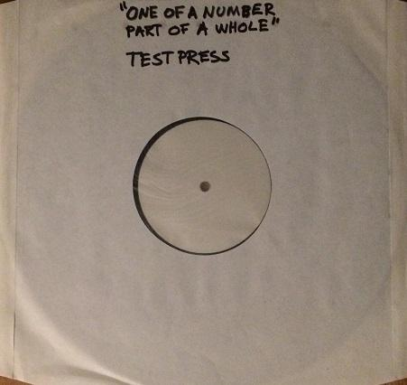 ONE OF A NUMBER, PART OF A WHOLE Testpressing