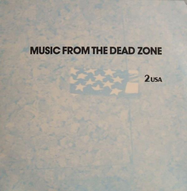 MUSIC FROM THE DEAD ZONE - USA