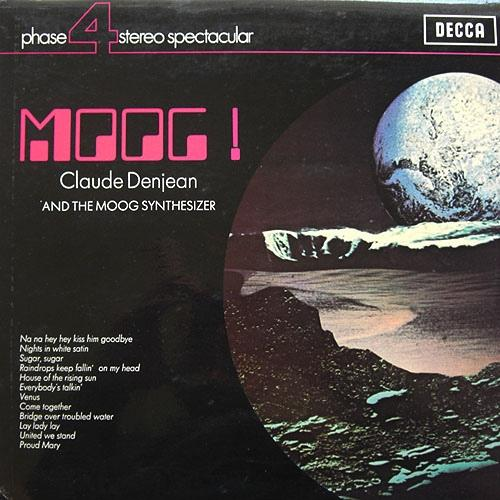 MOOG! CLAUDE DENJEAN AND THE MOOG SYNTHESIZER
