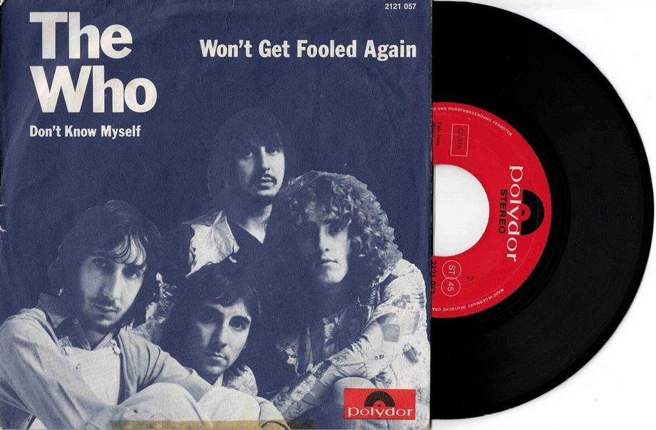 WON''T GET FOOLED AGAIN / Don''t Know Myself