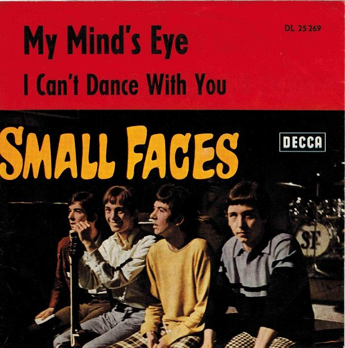 MY MIND''S EYE / I Can''t Dance With You