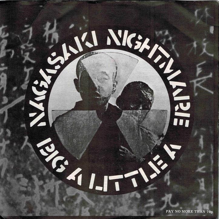 NAGASAKI NIGHTMARE / Big A Little A