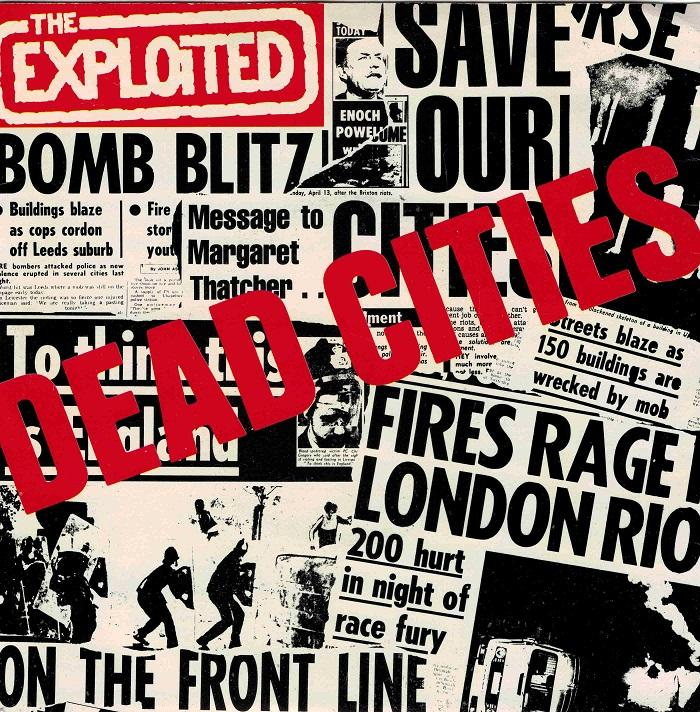 DEAD CITIES / Hitler''s In The Charts Again / Class War