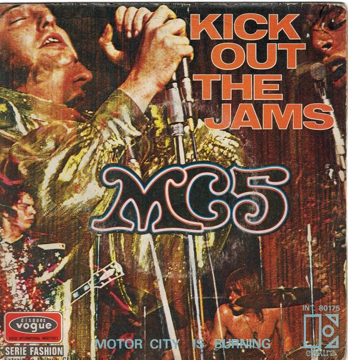 KICK OUT THE JAMS / Motor City Is Burning