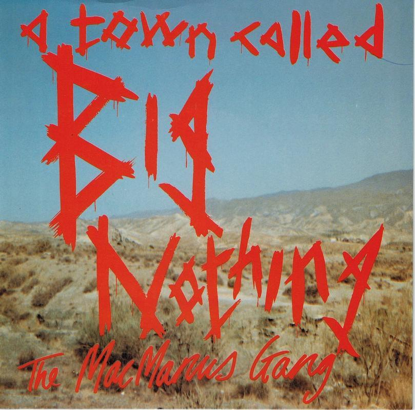 A TOWN CALLED BIG NOTHING / Return To Big Nothing