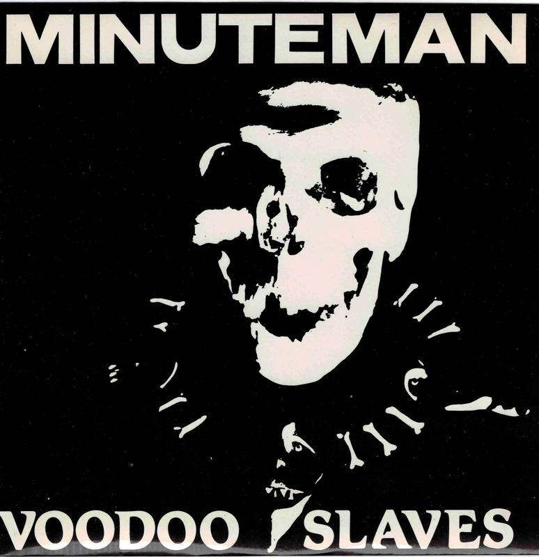 VOODOO SLAVES / I Wanna Be Your Minuteman