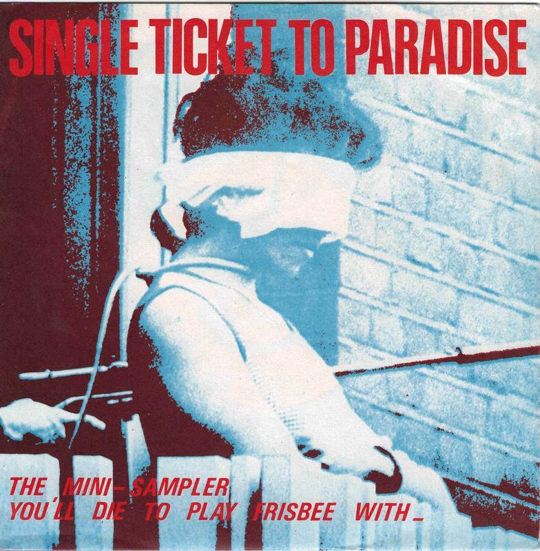 SINGLE TICKET TO PARADISE / The System / Wasted Dreams / Hello Hero! / Satan, Of Course / The Choice