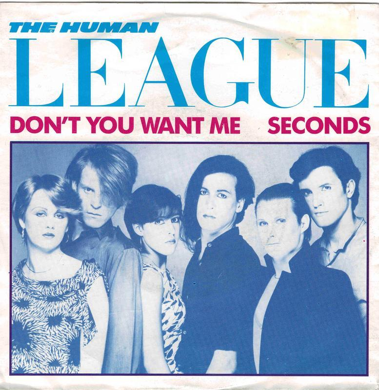 DON'T YOU WANT ME / Seconds