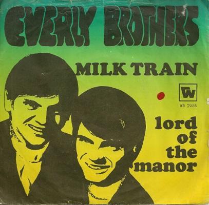 MILK TRAIN / Lord Of The Manor   Dutch pressing