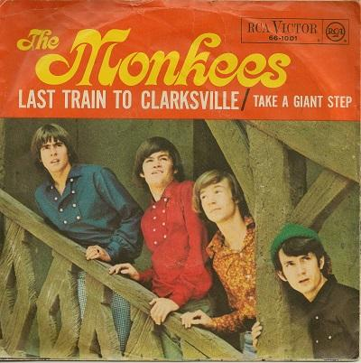 LAST TRAIN TO CLARKSVILLE / Take A Giant Step    German original