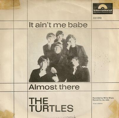 IT AIN'T ME BABE / ALMOST THERE    German original
