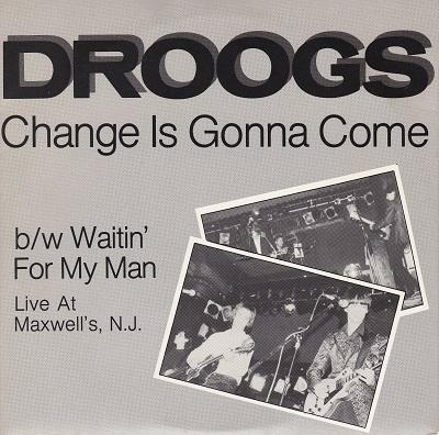 CHANGE IS GONNA COME / Waitin' For My Man   Original US pressing