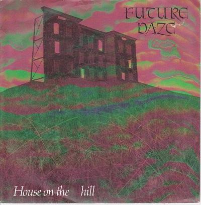 HOUSE ON THE HILL / Silent Room   Original UK pressing