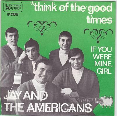 THINK OF THE GOOD TIMES / If You Were Mine, Girl   Dutch original