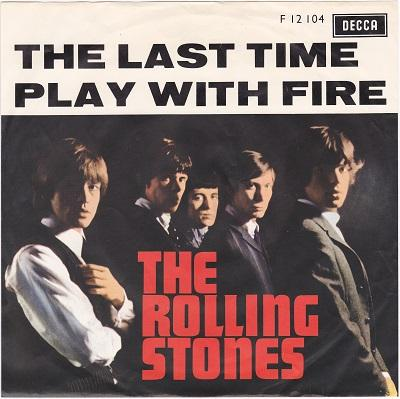 THE LAST TIME / Play With Fire   Dutch pressing