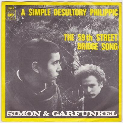 A SIMPLE DESULTORY PHILIPPIC / The 59th Street Bridge Song   Dutch pressing