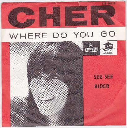 WHERE DO YOU GO / See See Rider   Dutch pressing