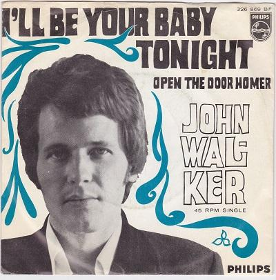 I'LL BE YOUR BABY TONIGHT / Open The Door Homer   Dutch pressing