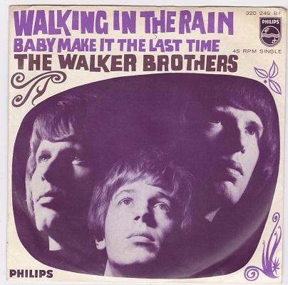 WALKING IN THE RAIN / Baby Make It The Last Time   Dutch pressing