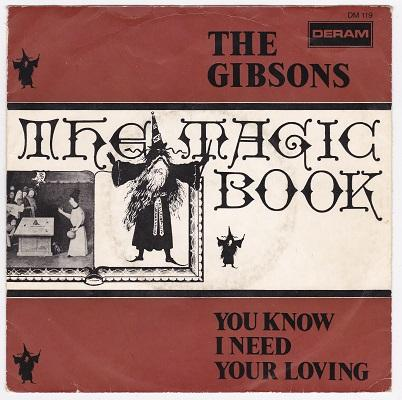 THE MAGIC BOOK / You Know I Need Your Loving   Dutch pressing