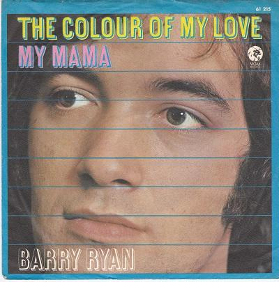 THE COLOUR OF MY LOVE / My Mama   German pressing
