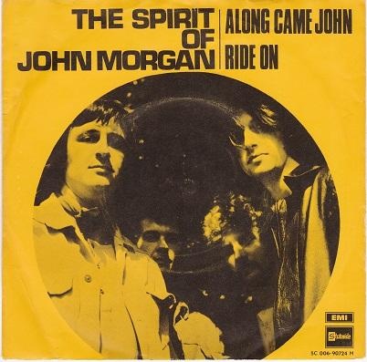 ALONG CAME JOHN / Ride On   Dutch pressing