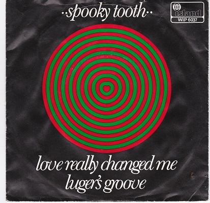 LOVE REALLY CHANGED ME / Luger's Groove   Dutch pressing