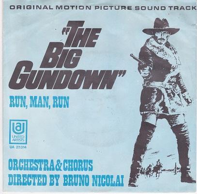 THE BIG GUNDOWN / Run, Man, Run   Dutch pressing