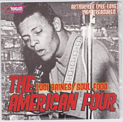 THE AMERICAN FOUR / RONNIE & THE POMONA CASUALS   Split with Arthur Lee (pre-Love) treasures
