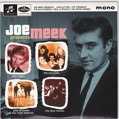 JOE MEEK PRESENTS EP   Compilation of Joe Meeks productions, ( JOHN LEYTON / THE TORNADOS / THE BLUE