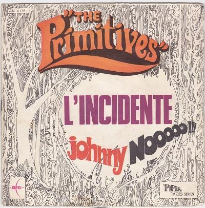 L''INCIDENTE / Johnny Nooooo!!!   Italian pressing