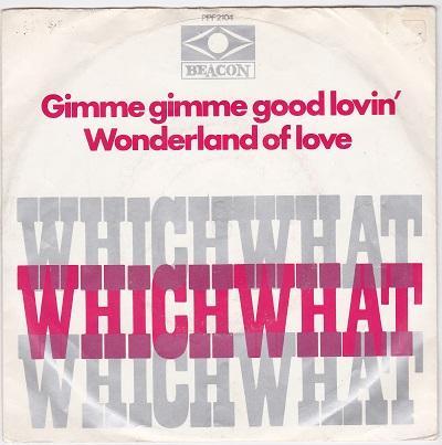 GIMME GIMME GOOD LOVIN'' / Wonderland Of Love   Dutch pressing