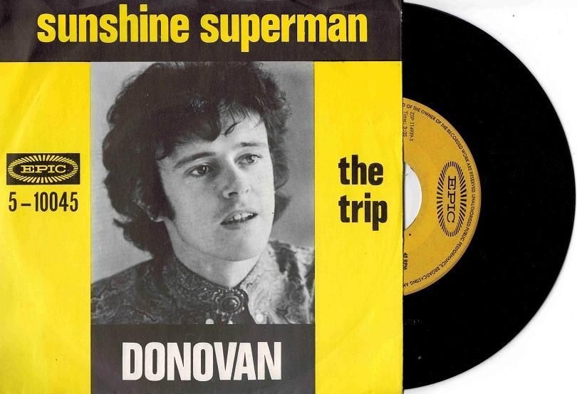 SUNSHINE SUPERMAN / The Trip